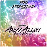 Trio Promotions Presents: Andy Allen - Set It Off Pt. II