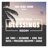 DJ REMIAN_THA STREET CHAMPION - COUNT YOUR BLESSINGS RIDDIM #ANOTHERCHAPTER #GOD'SSPEED 2019