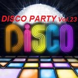 The Disco Party Vol.23  >>>  Compiled & Mixed By Cesare Maremonti MusicSelector®