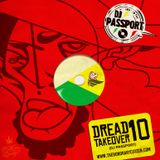 Dread Takeover Vol. 10 by DJ Passport