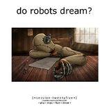 Do Robots Dream? [session 025]