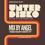 UNTERDISKO CLUB SOUNDS #1 mix by Angel JAN2018