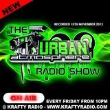 The Urban Atmosphere Radio Show (15th November 2013)
