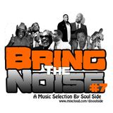 Bring The Noise #7