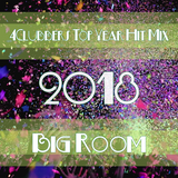 4Clubbers Hit Mix Top Year 2018 - Big Room (Commercial CD1)