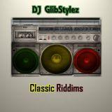 DJ GlibStylez - Classic Riddims (Reggae Dancehall Mix)