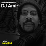 DJ Amir interviewed for WhoSampled