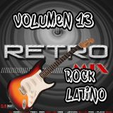 DJ MIX - RETRO MIX VOL 13 ROCK LATINO