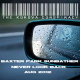 The Korova Conspiracy presents BPS-Never Look Back-Aug 2012