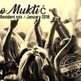 Bruno Muktić • Electronic SOUL • Resident Mix • January 2018