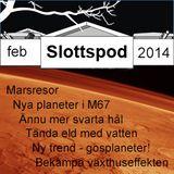 Slottspod - Februari 2014