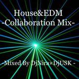 House & EDM Collaboration Mix