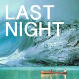 Live at LAST NIGHT - 8/15/2015