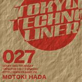 Tokyo Techno Liner EP027 - Motoki Hada