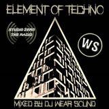 DJ WEAR SOUND - Element of Techno 01 05 2018