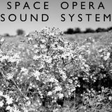 Space Opera Sound System, Episode 1