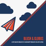 Blush & Globus - Live Back2Back @ Agharti Beach 04.09.2016