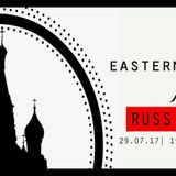 Eastern Bloc 29th July 2017 Pt2