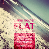 Denis Rooter - FLAT 01 special for 105.4fm