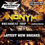 ANONYMS - BREAKBEAT TRIP 07.01.2018 @ RADIO RECORD BREAKS