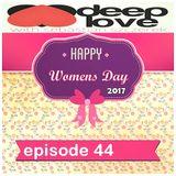 Sebastian Szczerek - DEEP LOVE 44 (Happy Women's Day 2017)