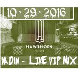 Vadim - Live at Hawthorn 10-29-16 - Private Halloween Party - Part 1 - The Warm Up