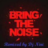 Bring the noise ( MegaMix)