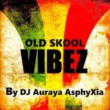 Old Skool Vibez