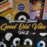 Bring Back The Good Old Vibe Vol. 2 (Rocksteady Mix)