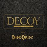 DECOY MUSIC COLLECTION 001: DISK0KIDZ