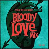A Bloody Love Mix, Part 3 !