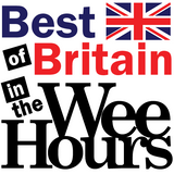 Best of Britain in The Wee Hours | 2012.06.03