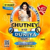 Chutney In Yuh Duniya 2 Full CD