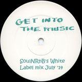 SoulNRnB's White Label Mix July 14