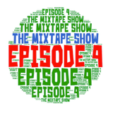 The Mixtape Show Episode 4 ((( NUSoul~Dance)))