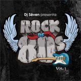 Dj Sëven - Rock 80's Mix (Vol 1)