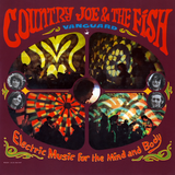 Country Joe & The Fish : Electric Music For The Mind & Body : Original 1967 Mono Mix