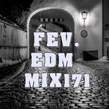 FEV. EDM Mix 171