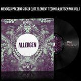 Mendoza presents IBIZA ELITE ELEMENT techno mix ALLERGEN vol.1