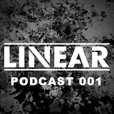 Linear Drum & Bass Podcast 001 (Minimal / Liquid / Neuro)