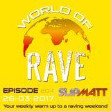 Slipmatt - World Of Rave #204