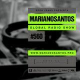 MARIANO SANTOS GLOBAL RADIO SHOW #560