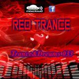 Red Trance - Trance&Dreams 033