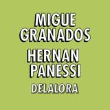 DELALORA #28 Migue Granados - Hernán Panessi - FES