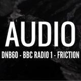 Audio - DNB60 (BBC Radio 1 - Friction) [Neurofunk Mix 2016]