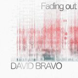 Fading out Techno Podcast with David Bravo