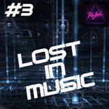 LOST IN MUSIC #3 on PLAYLOUD