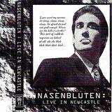 Nasenbluten - Live In Newcastle  Side B (Bloody Fist Records - 1996)