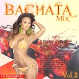 Bachata Mix Vol.2 ( 2013 - 2014 )