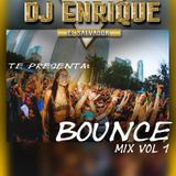 BOUNCE MIX VOL.1 BY DJ ENRIQUE EL SALVADOR